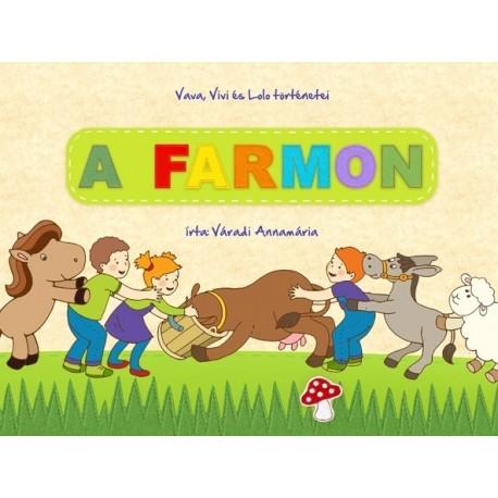 A Farmon című könyv - saját mesekönyvünk